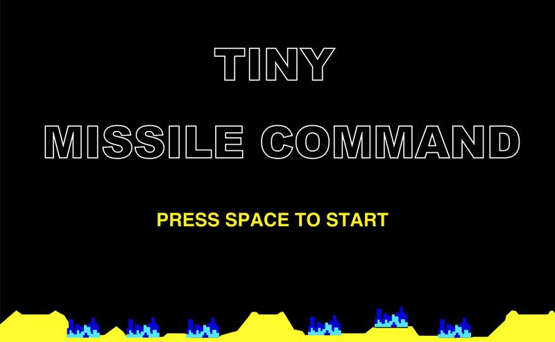タイニーミサイルコマンド
